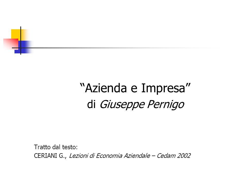 Azienda e Impresa di Giuseppe Pernigo Tratto dal testo: