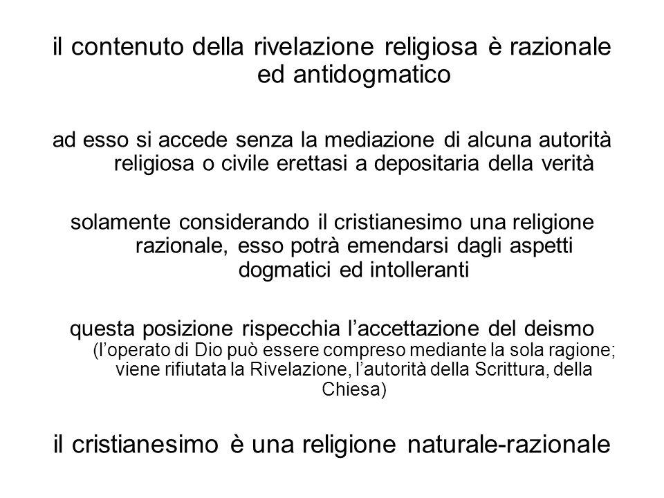 il contenuto della rivelazione religiosa è razionale ed antidogmatico