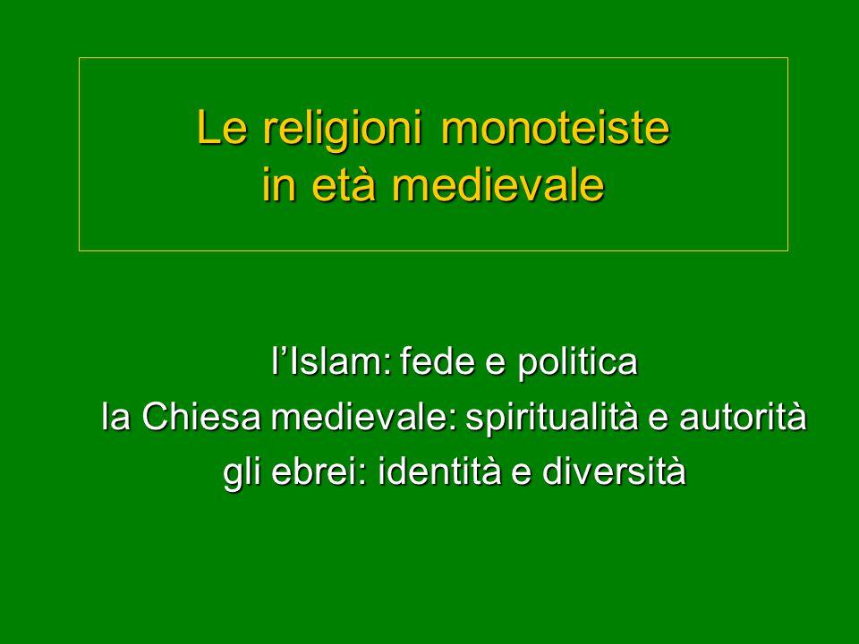 Le religioni monoteiste in età medievale