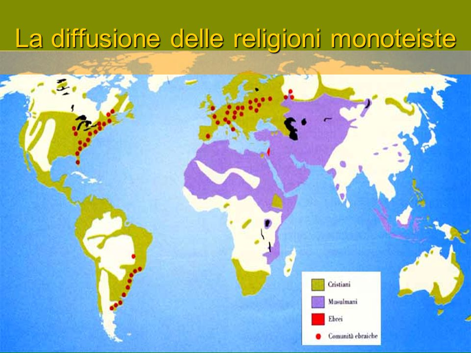 La diffusione delle religioni monoteiste