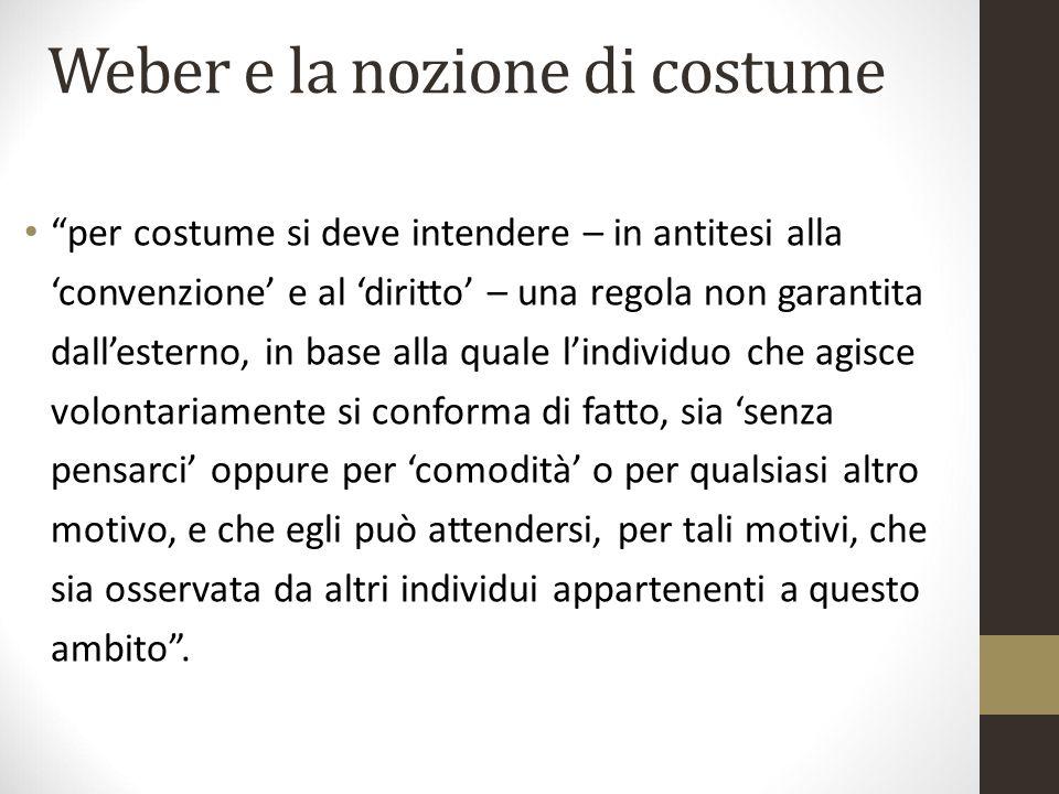 Weber e la nozione di costume