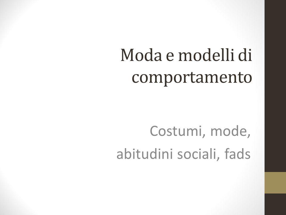 Moda e modelli di comportamento
