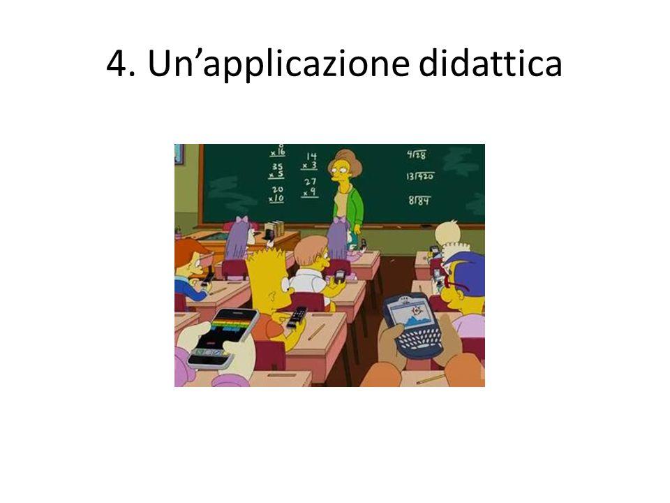 4. Un'applicazione didattica