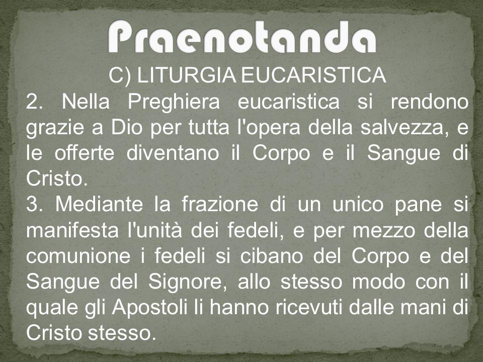 C) LITURGIA EUCARISTICA