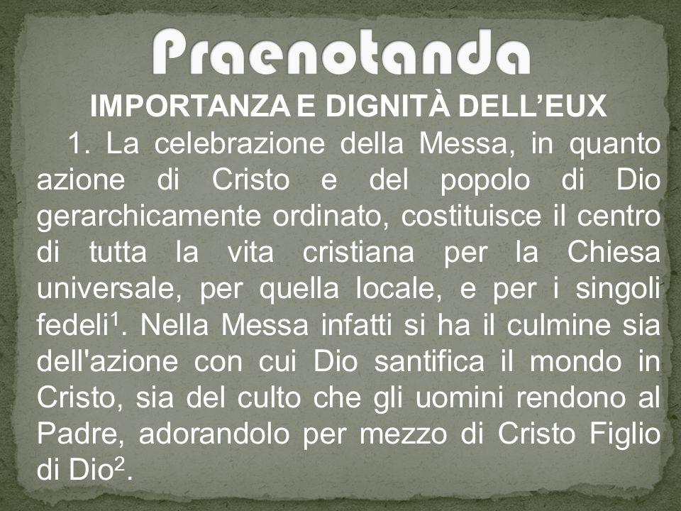 IMPORTANZA E DIGNITÀ DELL'EUX