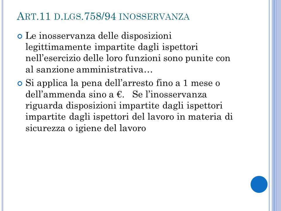 Art.11 d.lgs.758/94 inosservanza