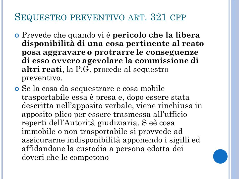 Sequestro preventivo art. 321 cpp