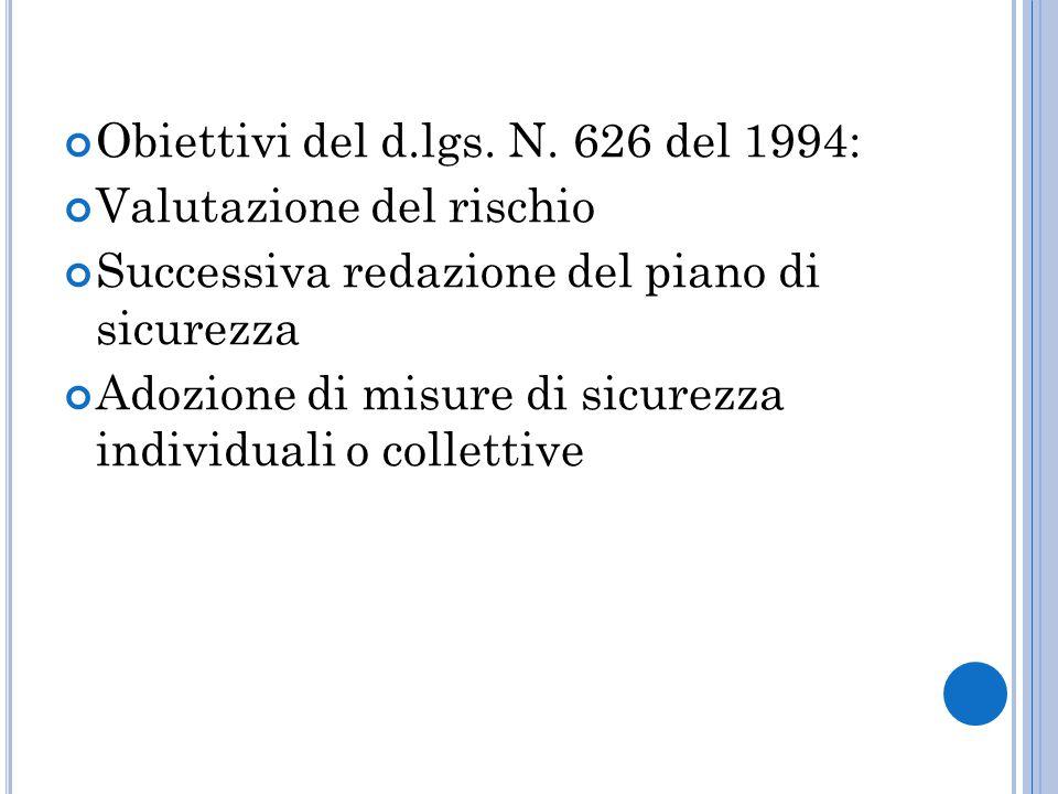 Obiettivi del d.lgs. N. 626 del 1994: