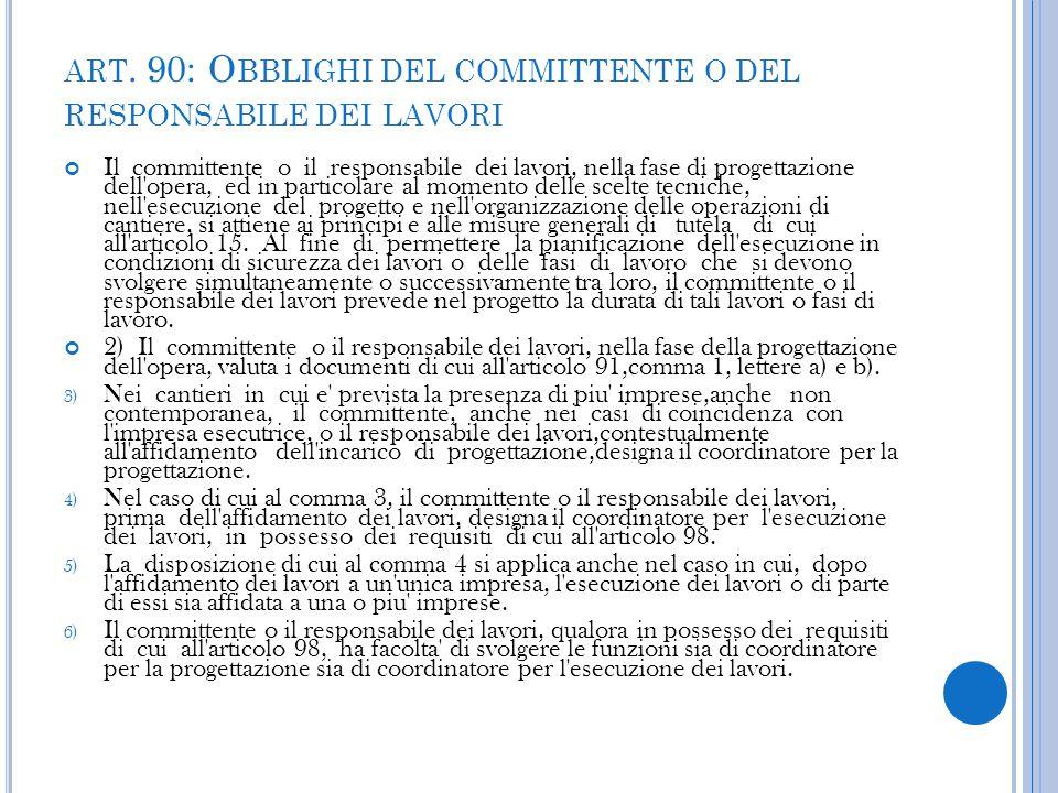 art. 90: Obblighi del committente o del responsabile dei lavori