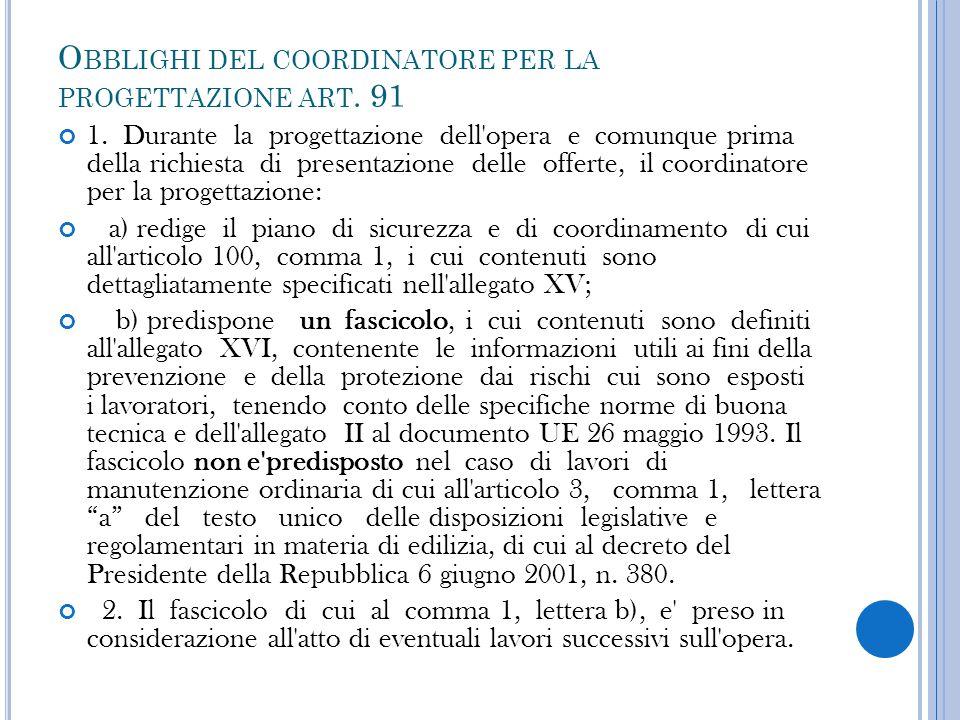 Obblighi del coordinatore per la progettazione art. 91