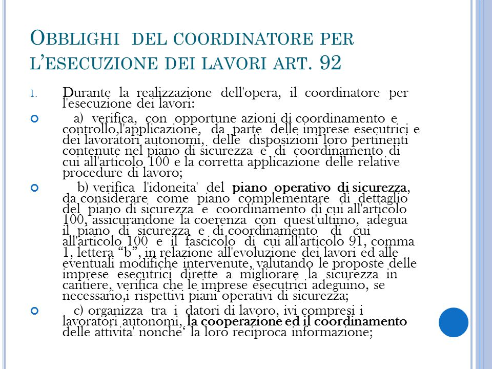 Obblighi del coordinatore per l'esecuzione dei lavori art. 92
