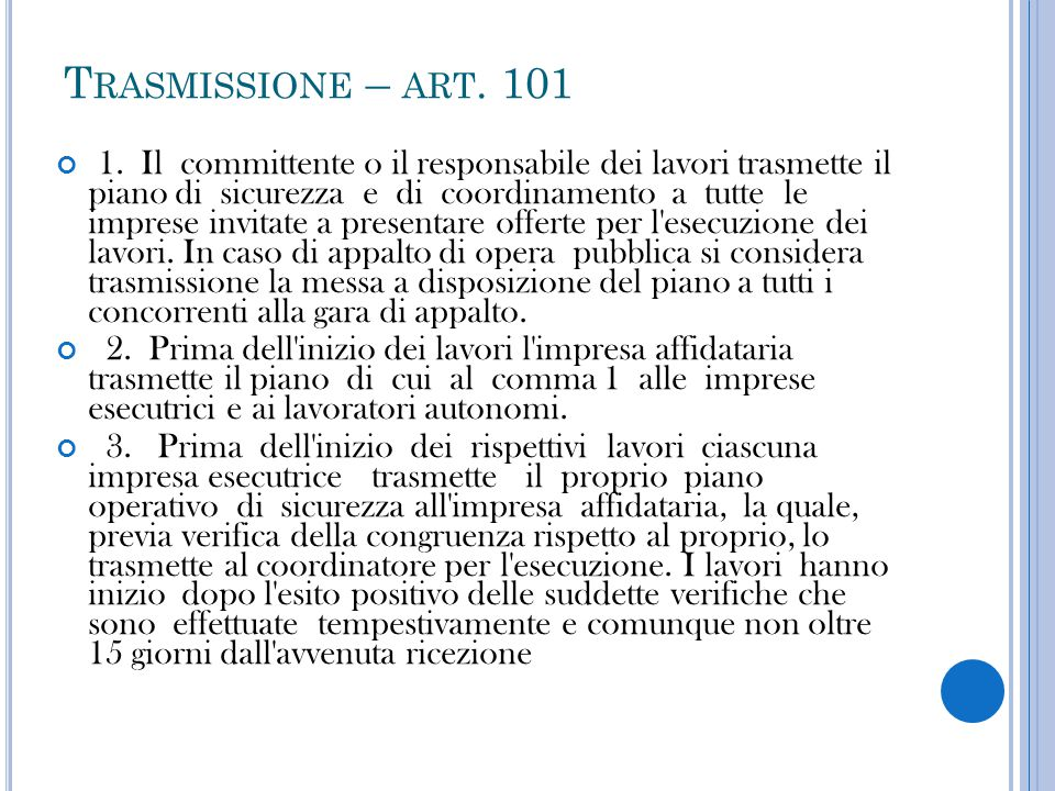 Trasmissione – art. 101