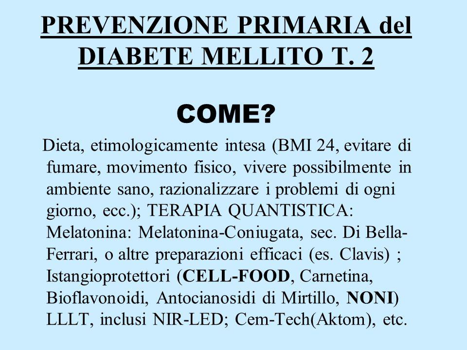 PREVENZIONE PRIMARIA del DIABETE MELLITO T. 2 COME
