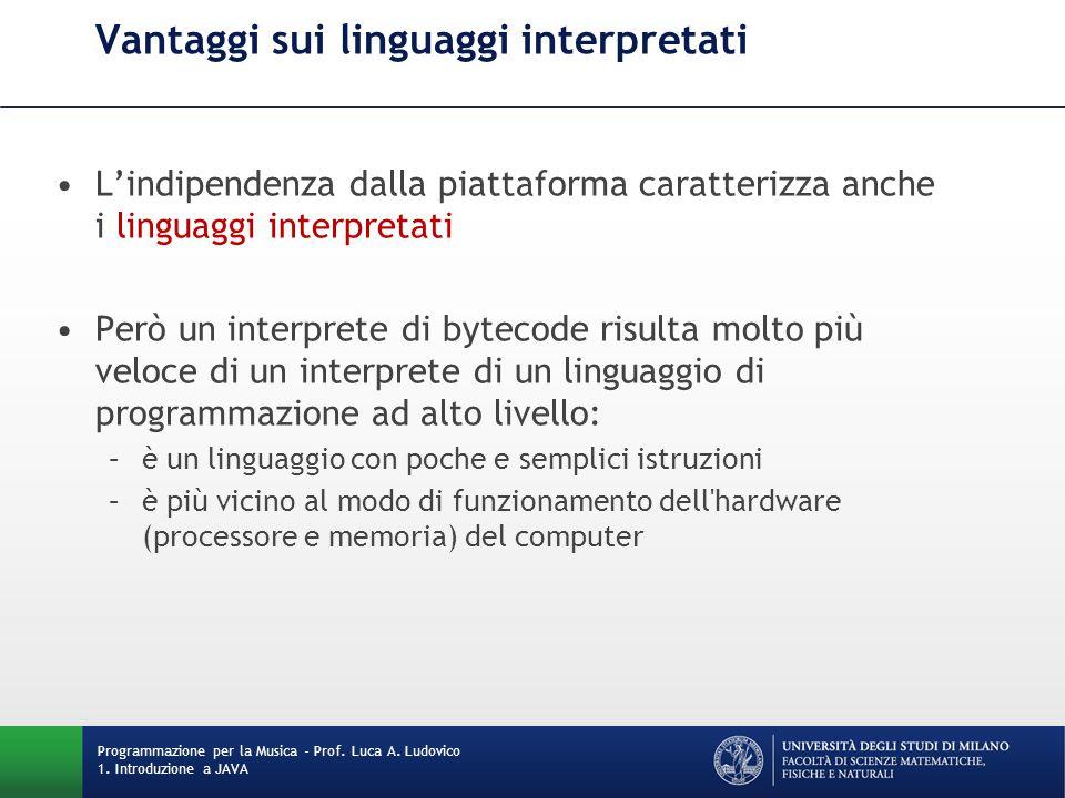 Vantaggi sui linguaggi interpretati