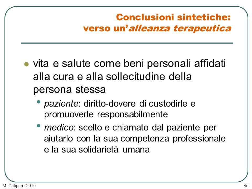 Conclusioni sintetiche: verso un'alleanza terapeutica