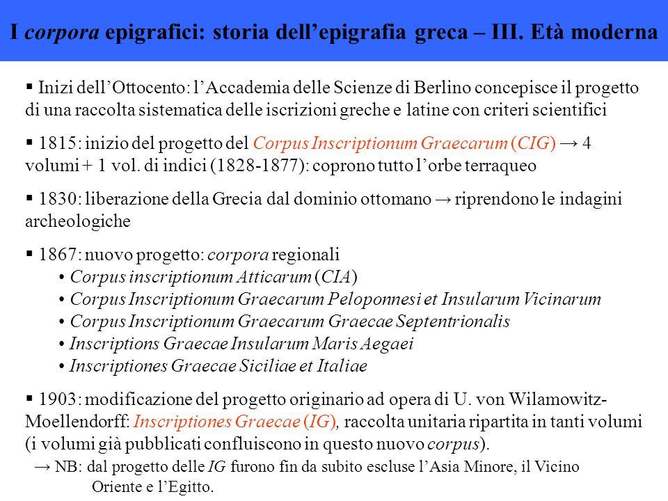 I corpora epigrafici: storia dell'epigrafia greca – III. Età moderna
