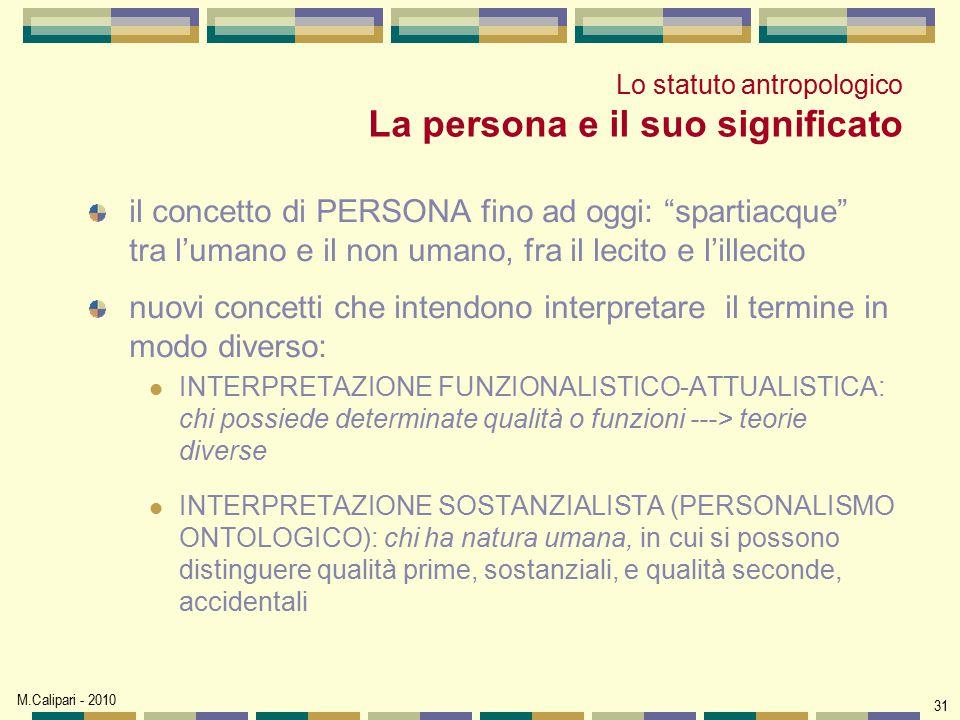 Lo statuto antropologico La persona e il suo significato