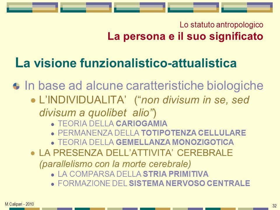 La visione funzionalistico-attualistica