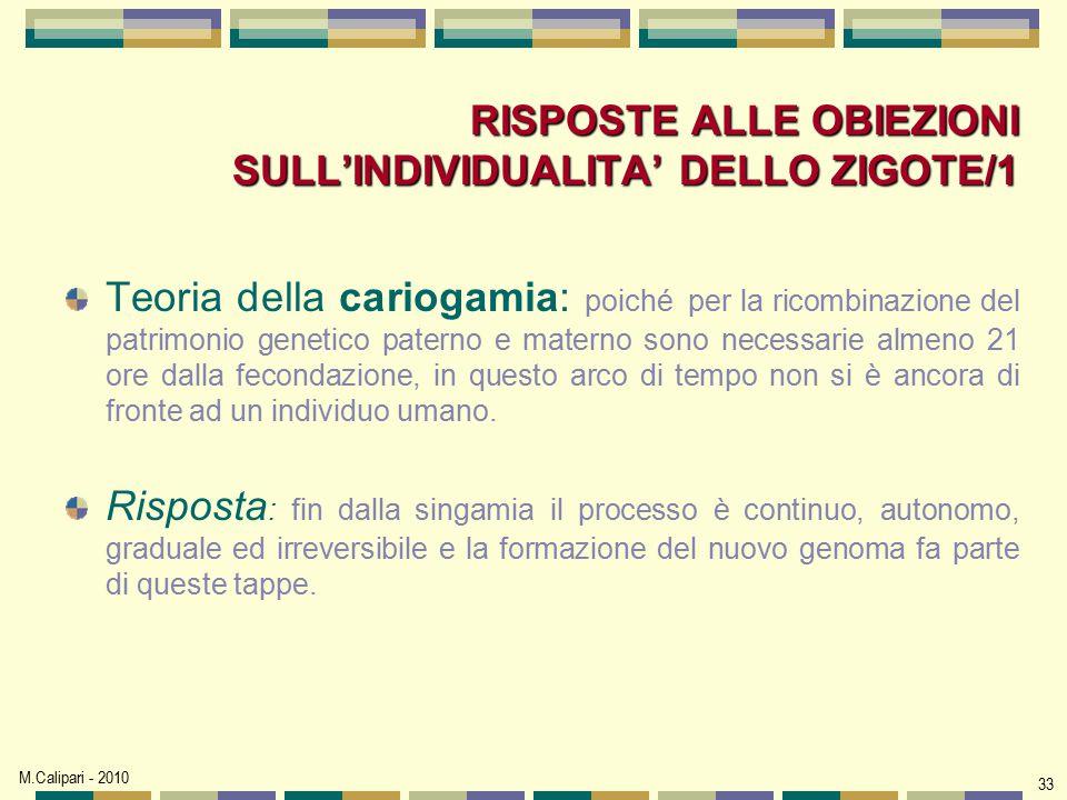 RISPOSTE ALLE OBIEZIONI SULL'INDIVIDUALITA' DELLO ZIGOTE/1