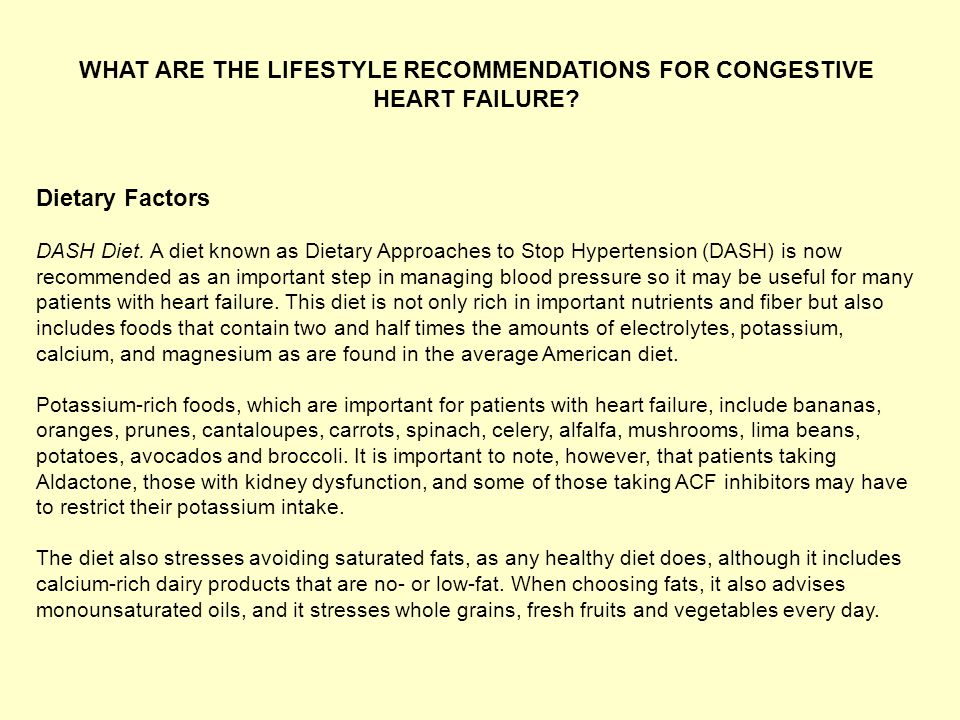WHAT ARE THE LIFESTYLE RECOMMENDATIONS FOR CONGESTIVE HEART FAILURE