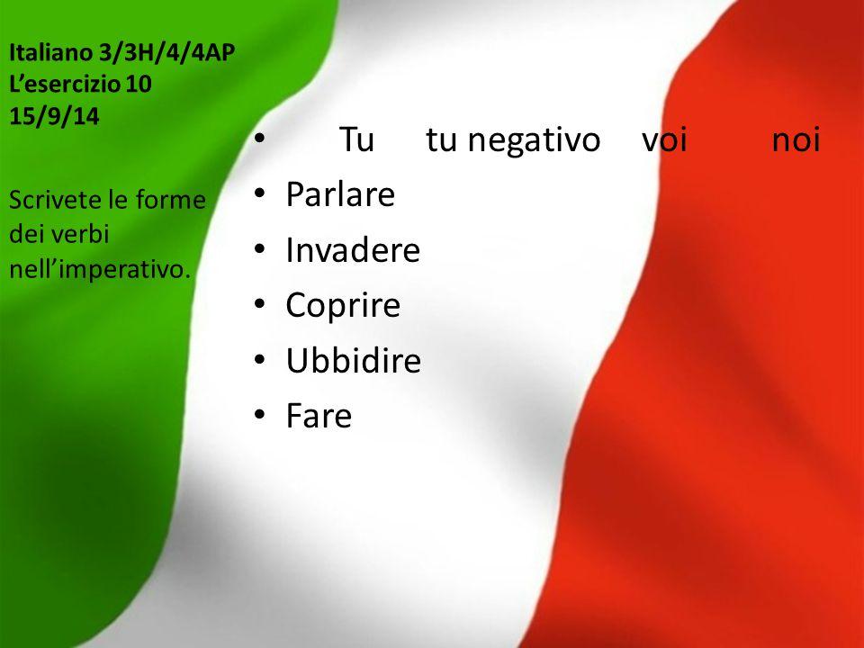 Italiano 3/3H/4/4AP L'esercizio 10 15/9/14