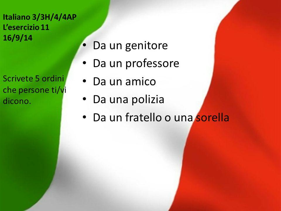 Italiano 3/3H/4/4AP L'esercizio 11 16/9/14