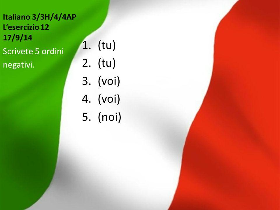 Italiano 3/3H/4/4AP L'esercizio 12 17/9/14