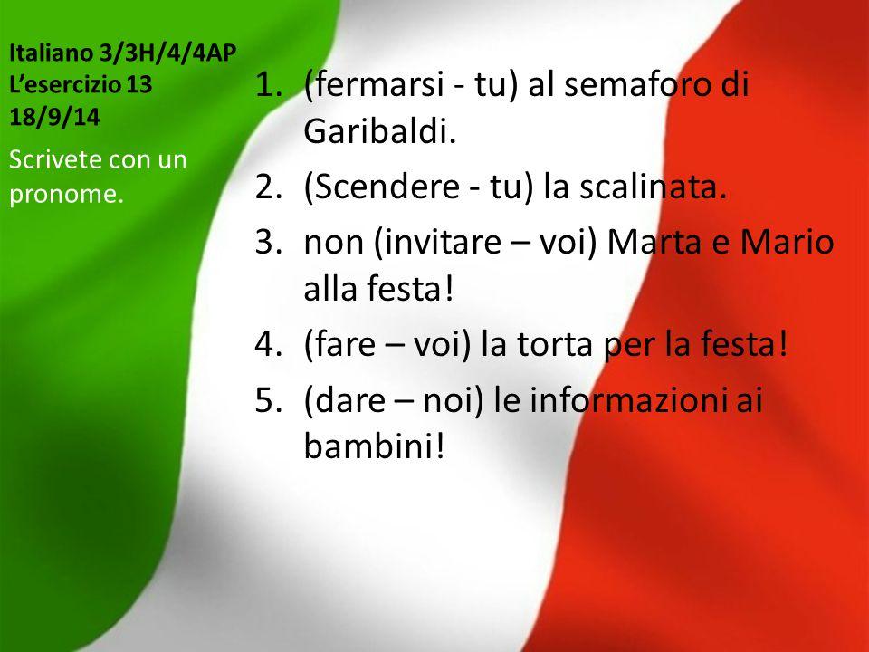 Italiano 3/3H/4/4AP L'esercizio 13 18/9/14