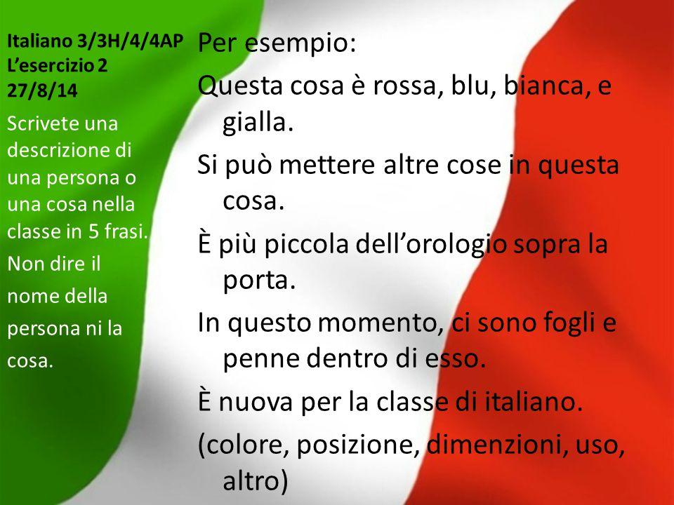 Italiano 3/3H/4/4AP L'esercizio 2 27/8/14