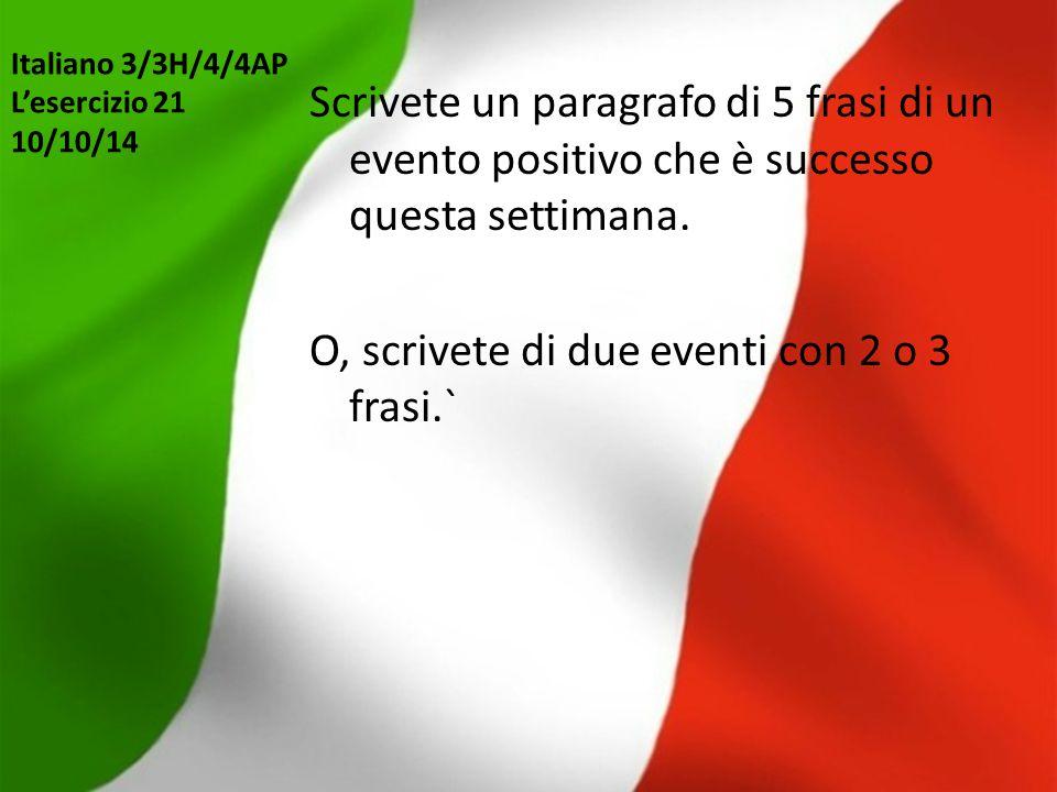 Italiano 3/3H/4/4AP L'esercizio 21 10/10/14
