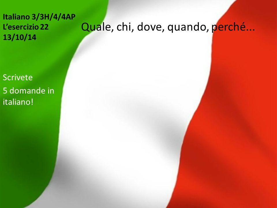 Italiano 3/3H/4/4AP L'esercizio 22 13/10/14