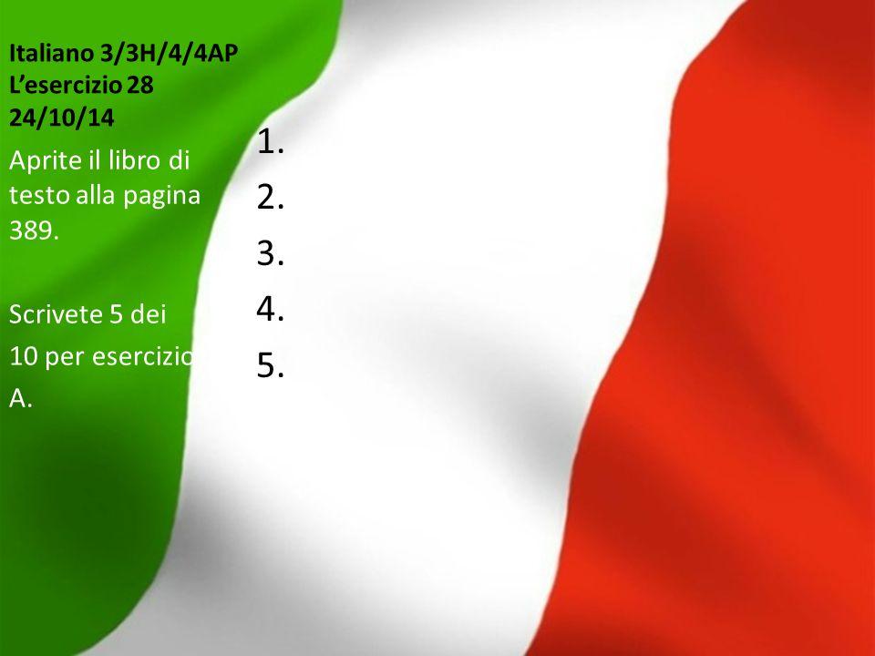 Italiano 3/3H/4/4AP L'esercizio 28 24/10/14