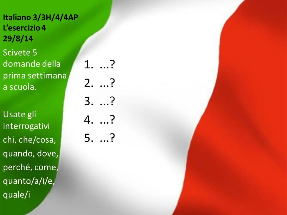 Italiano 3/3H/4/4AP L'esercizio 4 29/8/14