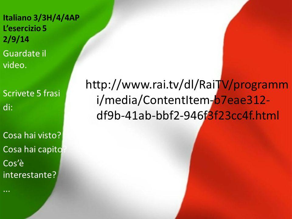 Italiano 3/3H/4/4AP L'esercizio 5 2/9/14