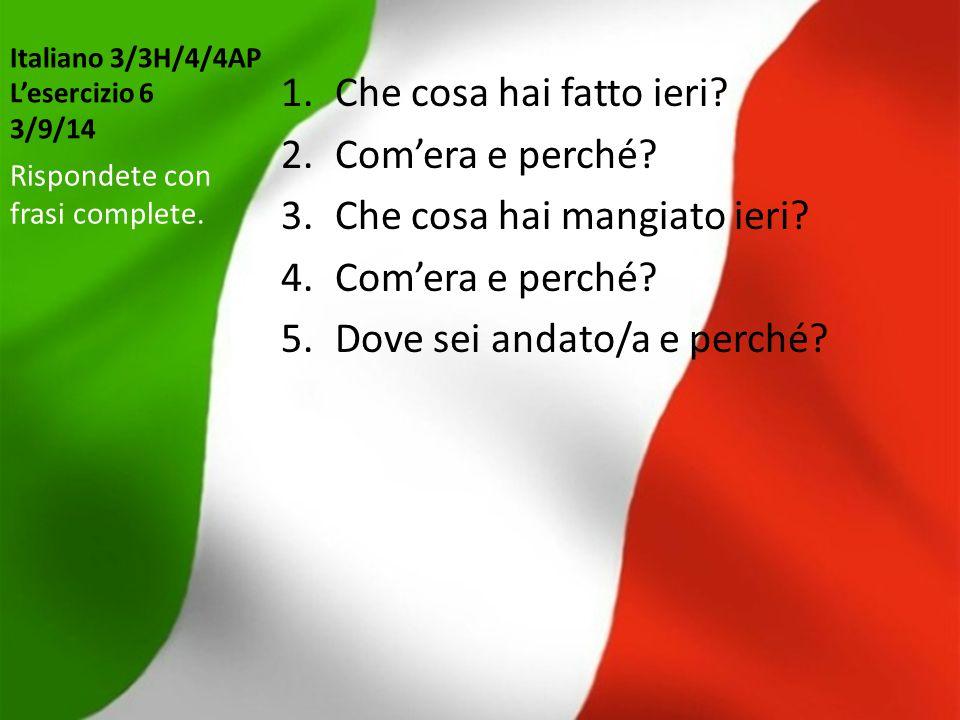 Italiano 3/3H/4/4AP L'esercizio 6 3/9/14