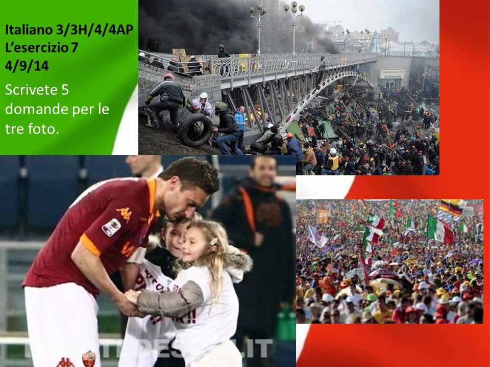 Italiano 3/3H/4/4AP L'esercizio 7 4/9/14