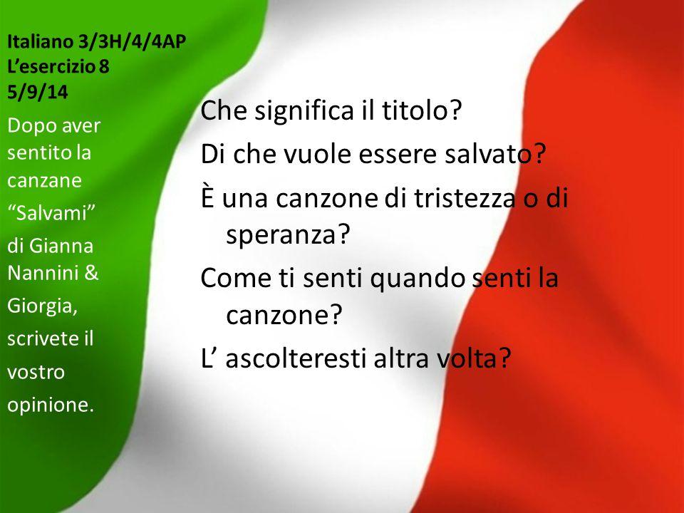 Italiano 3/3H/4/4AP L'esercizio 8 5/9/14