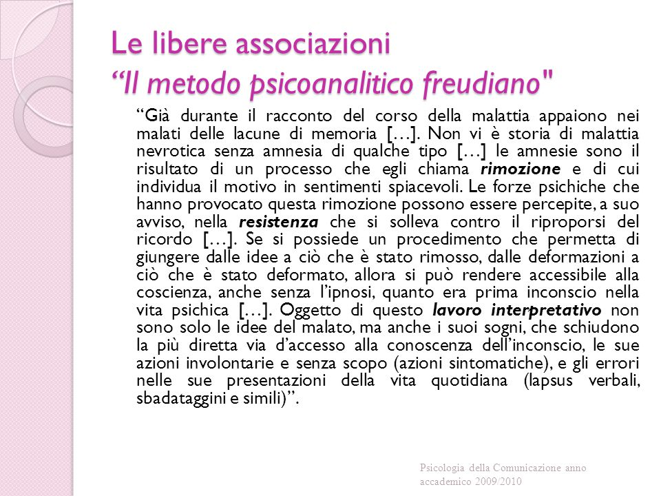 Le libere associazioni Il metodo psicoanalitico freudiano