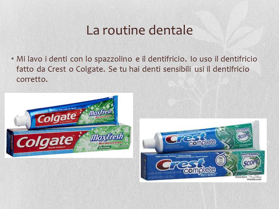La routine dentale