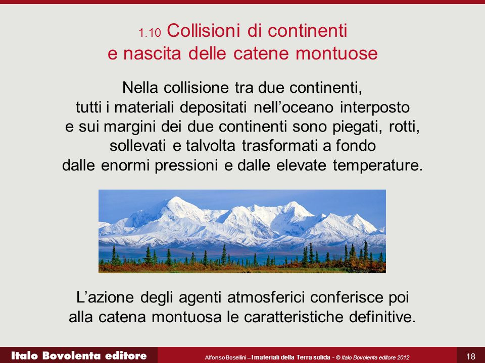 1.10 Collisioni di continenti e nascita delle catene montuose