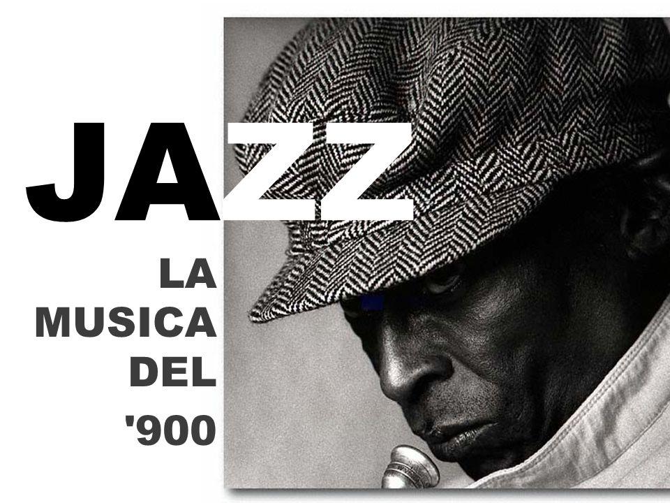 JAZZ LA MUSICA DEL 900