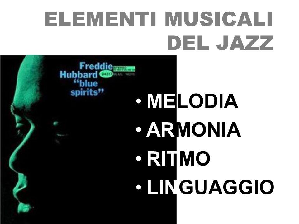 ELEMENTI MUSICALI DEL JAZZ