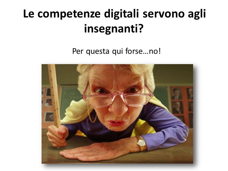 Le competenze digitali servono agli