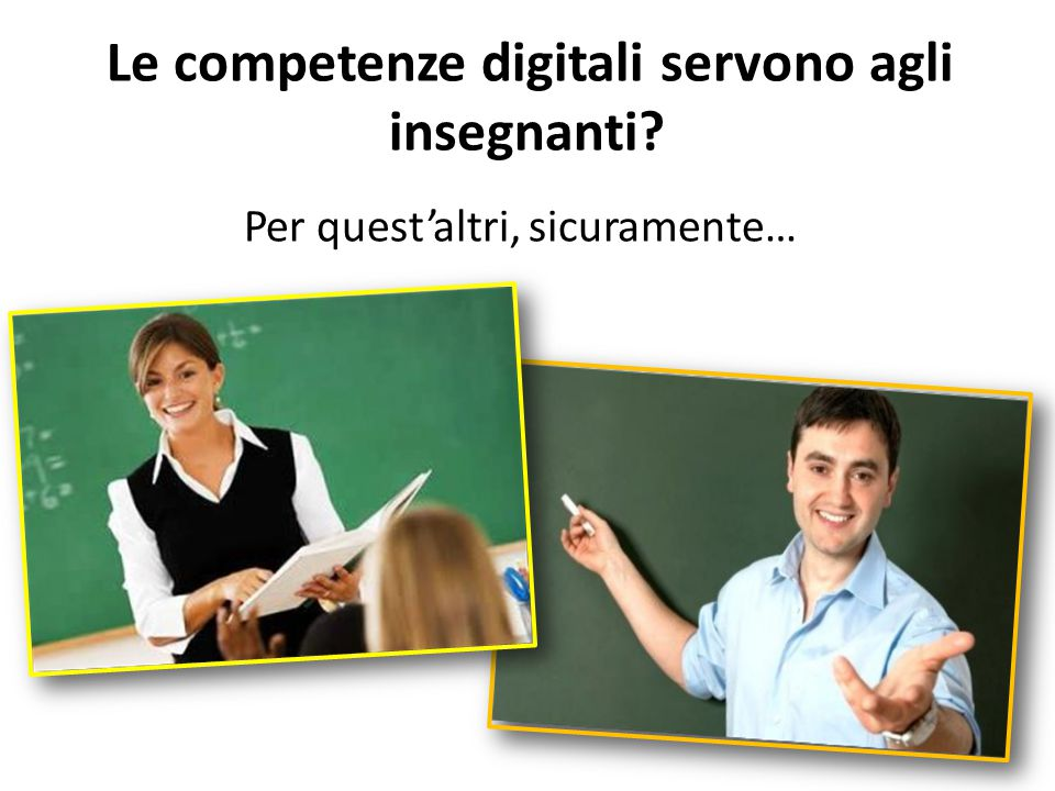 Le competenze digitali servono agli insegnanti