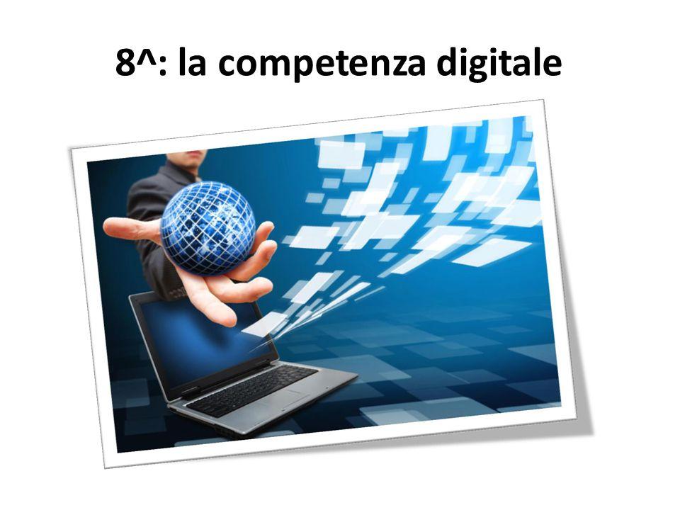 8^: la competenza digitale