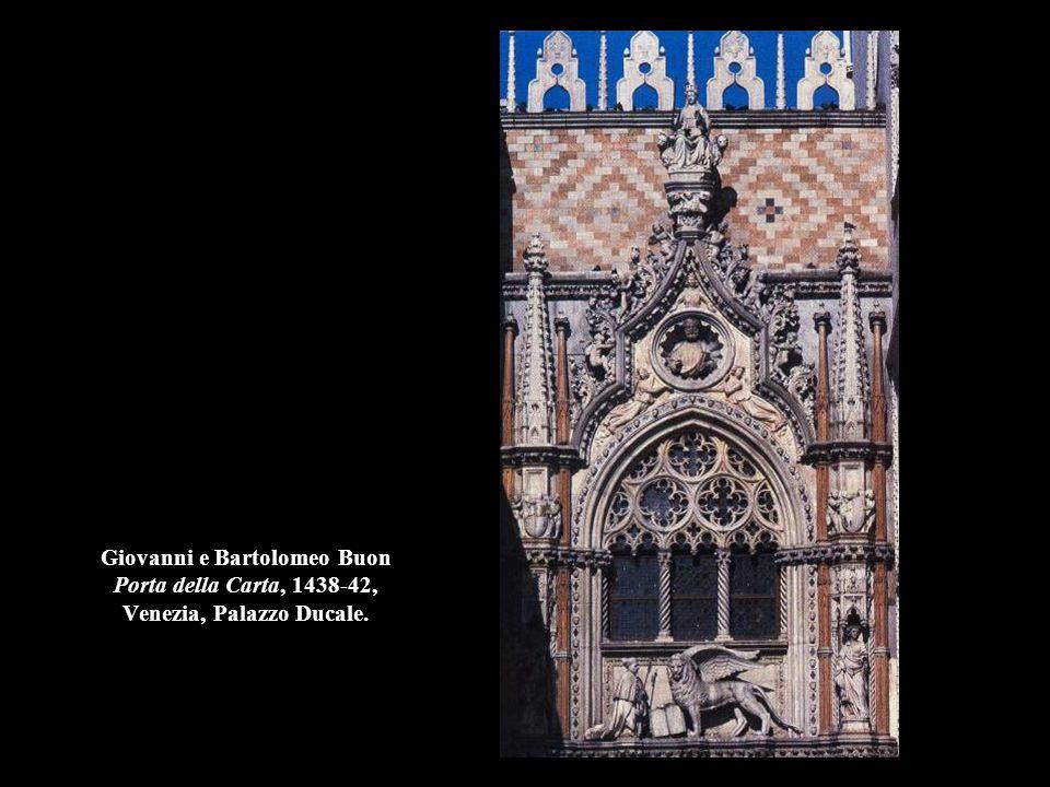 Giovanni e Bartolomeo Buon Porta della Carta, 1438-42, Venezia, Palazzo Ducale.