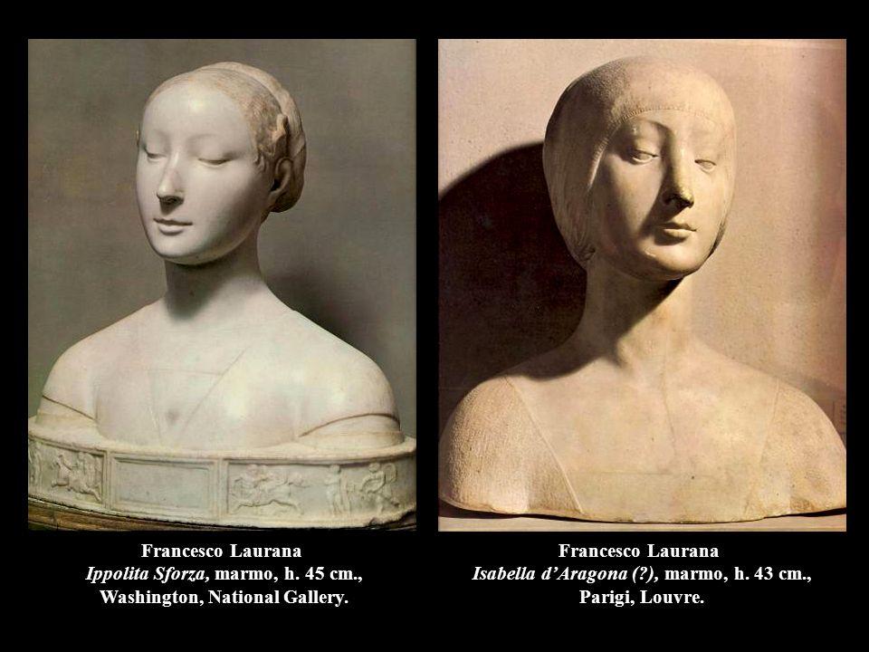 Francesco Laurana Ippolita Sforza, marmo, h. 45 cm