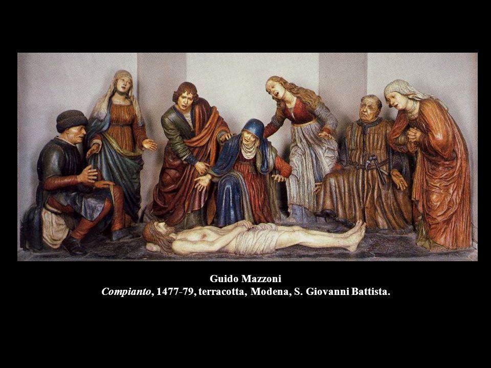 Guido Mazzoni Compianto, 1477-79, terracotta, Modena, S