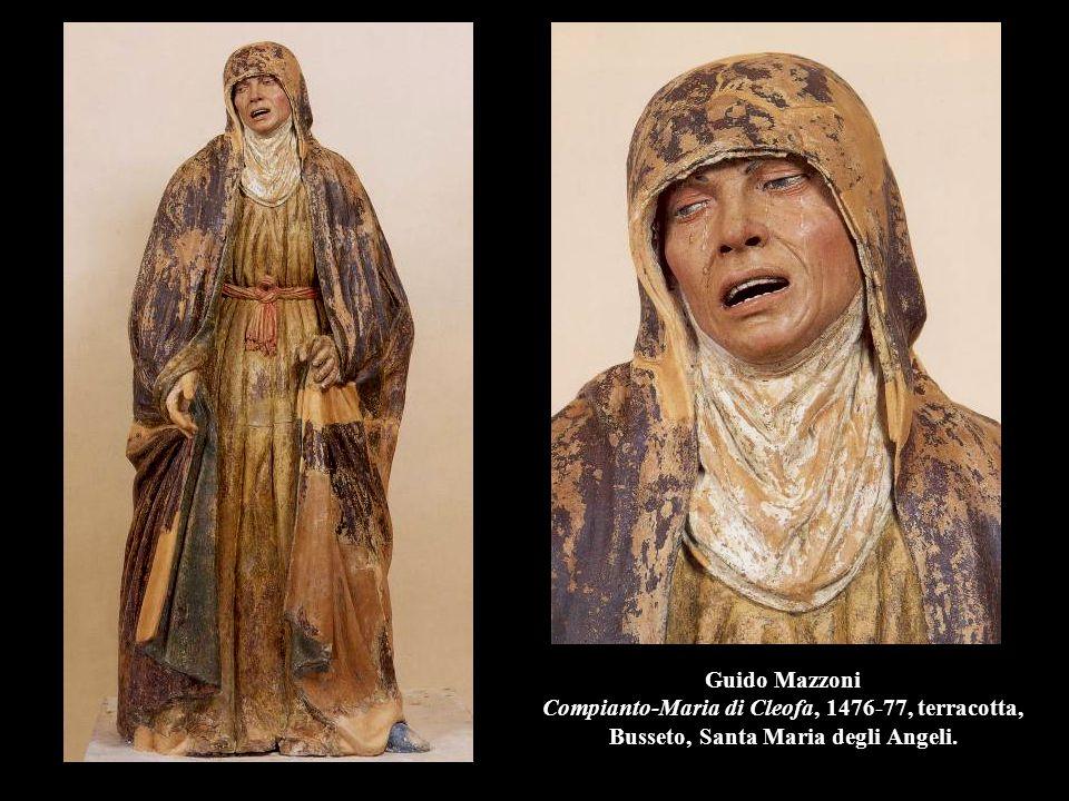 Guido Mazzoni Compianto-Maria di Cleofa, 1476-77, terracotta, Busseto, Santa Maria degli Angeli.