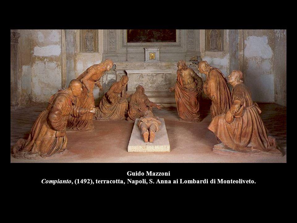 Guido Mazzoni Compianto, (1492), terracotta, Napoli, S